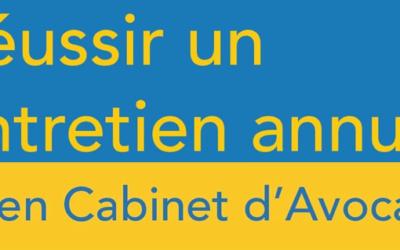 Réussir un entretien annuel en Cabinet d'Avocats
